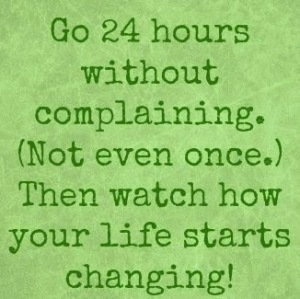 24 hours without complaining